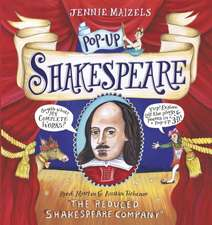 The Reduced Shakespeare Company: Pop-up Shakespeare