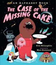 McLaughlin, E: Not an Alphabet Book: The Case of the Missing