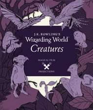 J.K. Rowling's Wizarding World: Magical Film Projections 2: Creatures