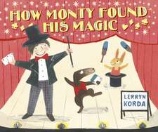 How Monty Found His Magic