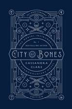 City of Bones. The Mortal Instruments 01. 10th Anniversary Edition