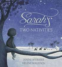 Fraser, J: Sarah's Two Nativities