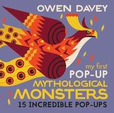 Davey, O: My First Pop-Up Mythological Monsters