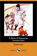 A Book of Nonsense (Illustrated Edition) (Dodo Press)