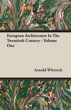European Architecture in the Twentieth Century - Volume One:  Reading - Conversation - Grammar