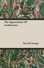 The Appreciation of Architecture:  Against the Academics