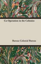 Co-Operation in the Colonies