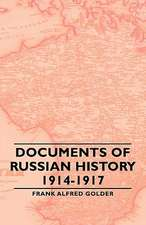 Documents of Russian History 1914-1917