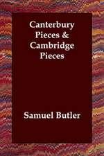 Canterbury Pieces & Cambridge Pieces