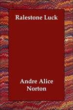 Ralestone Luck