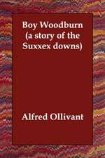 Boy Woodburn (a story of the Suxxex downs)