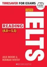 Moore, J: IELTS Starter - Reading