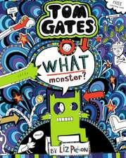 Tom Gates 15. What Monster