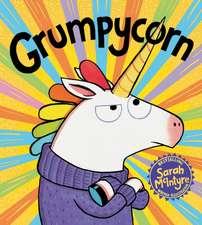 McIntyre, S: Grumpycorn