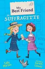 My Best Friend the Suffragette
