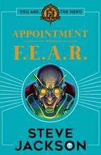 Fighting Fantasy: Appointment With F.E.A.R.