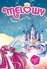 Melowy #1: Dreams Come True