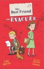 My Best Friend the Evacuee