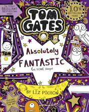 Tom Gates 05 is Absolutely Fantastic (at some things)