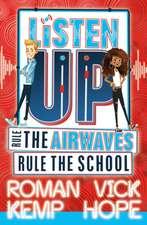 Listen Up: Rule the airwaves, rule the school