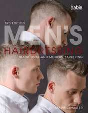 Men's Hairdressing: Traditional and Modern Barbering, 3rd Edition
