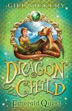 The Emerald Quest: DragonChild Book 1