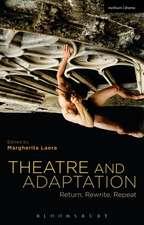 Theatre and Adaptation: Return, Rewrite, Repeat