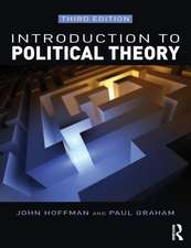 Introduction to Political Theory:  Thinkers, Approaches and Contexts