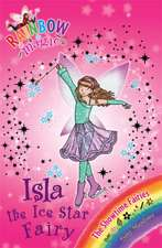 Rainbow Magic: Isla the Ice Star Fairy