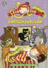Smith, J: Zak Zoo and the Baffled Burglar