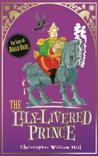 Tales from Schwartzgarten: 3: The Lily-Livered Prince