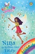 Rainbow Magic: Nina the Birthday Cake Fairy