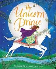 Pirotta, S: The Unicorn Prince