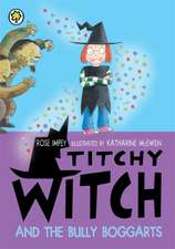 Titchy Witch And The Bully-Boggarts