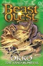 Beast Quest: 93: Okko the Sand Monster