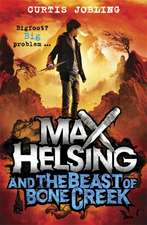 Max Helsing and the Beast of Bone Creek