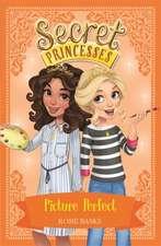 Secret Princesses: Picture Perfect