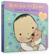 Sprinkle with Kisses: Sweet Baby Smiles