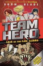 Team Hero: Lair of the Fire Lizard: Special Bumper Book 1