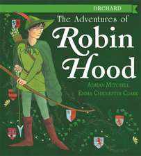 Mitchell, A: The Adventures of Robin Hood