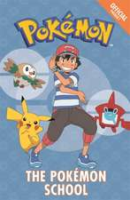 The Official Pokemon Fiction: The Pokemon School