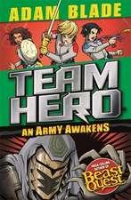 Team Hero: An Army Awakens: Series 4 Book 4