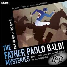 Father Paolo Baldi Mysteries: Three In One & Twilight Of A God