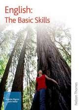 English:  The Basic Skills