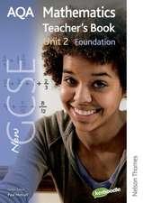 New AQA GCSE Mathematics Unit 2 Foundation Teacher's Book