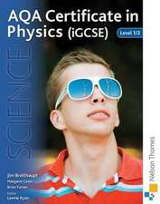 AQA Certificate in Physics (iGCSE) Level 1/2