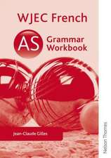 WJEC AS French Grammar Workbook