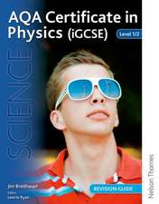 AQA Certificate in Physics (iGCSE) Level 1/2 Revision Guide