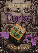 Darke: Septimus Heap Book 6