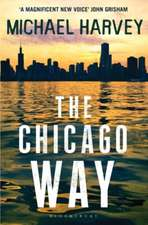The Chicago Way: Reissued